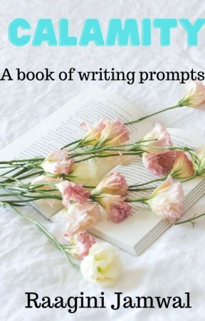 Calamity_A Book of Writing Prompts by all_goodnames_r_gone
