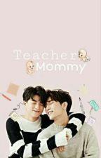 Teacher Mommy  by AoiBluei