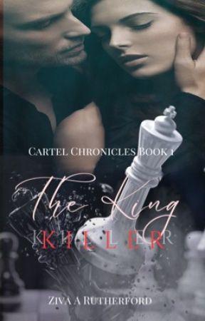 The King Killer | Mafia dark romance | ✔️ by wanderedwriter