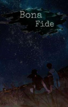 Bona Fide by TikanurhidayahY27