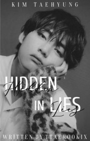 Hidden In Lies   K.TH by ttaekookix
