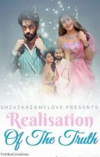 Shivika: Realisation Of The Truth by shivikaismylove