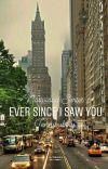 Ever Since I Saw You (Natividad Series 1) cover