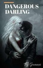Dangerous Darling by Guanxi99