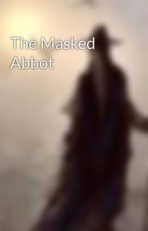 The Masked Abbot by Leeroy_Jenkins_203