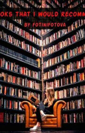 βιβλια που θα σας προτινα by fotinifotova