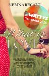 What is love? © [WIL #1] Disponible en Amazon (Tapa blanda y Kindle) cover