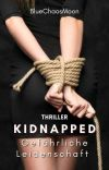 Kidnapped - gefährliche Leidenschaft cover