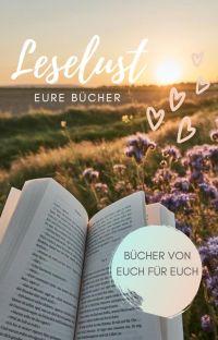 Leselust - Eure Bücher cover