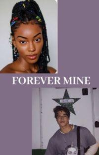 Forever, mine <3 cover