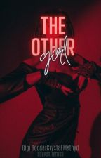 the other girl | crygi by souvenirofhell