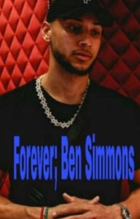 Forever; Ben Simmons (discontinued)  by Multi_2Fandom