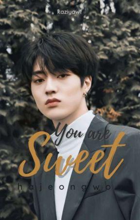 You are Sweet • Hajeongwoo° by kaziyawf