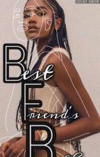 BFB (Bestfriend's Brother) by dkwritess