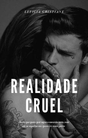 Realidade Cruel - [ FEVEREIRO DE 2021 ] by Criis_brisada