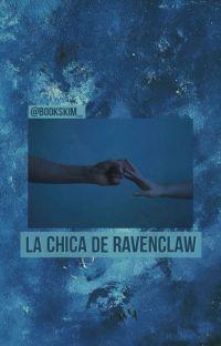 La Chica De Ravenclaw. - 𝐹𝑟𝑒𝑑 𝑊𝑒𝑎𝑠𝑙𝑒𝑦 cover