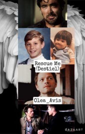 Rescue Me (Destiel) by A_A_Dolan