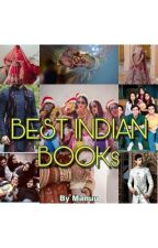 BEST INDIAN BOOKS by tilsa_kalra