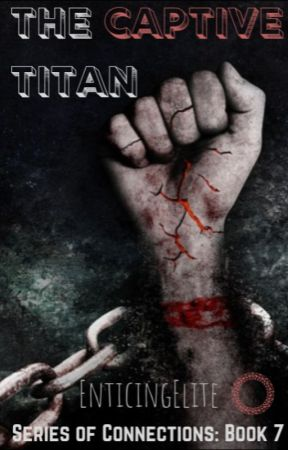 The Captive Titan [ManxMan] by EnticingElite