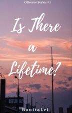 Is There a Lifetime? by BonitaLei