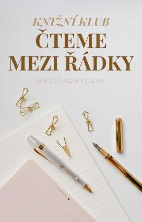Čteme mezi řádky [knižní klub] by WattpadMeziradkyCZSK