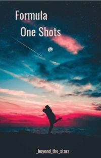 Formula 1,  2, 3 One Shots (REQUESTS CLOSED) cover