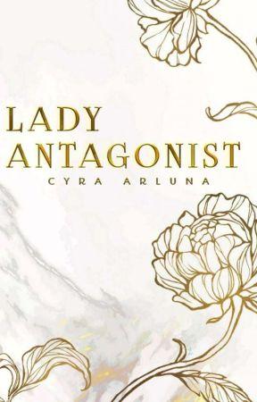 Lady Antagonist [REVISI] by CyraArluna