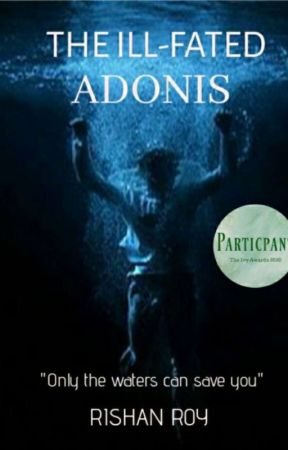 The Ill-Fated Adonis   ✔ by Rishan_rsnrr