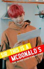 Sir, This is a McDonalds // BTS Crackfic by jellojoon