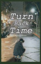 Turn Back Time by Darkmind08