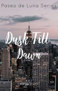 Dusk 'Till Dawn (Paseo de Luna Series) #3 cover