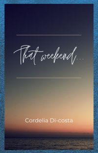 That weekend... cover