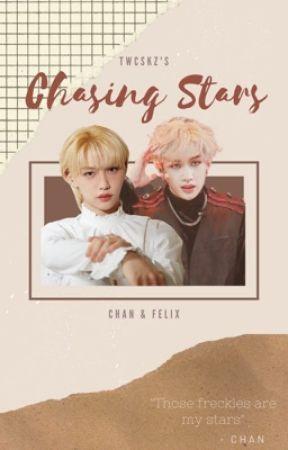 Chasing Stars | 𝘤𝘩𝘢𝘯𝘭𝘪𝘹 by twcskz