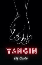 YANGIN by elifozclk24