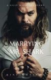 Marrying Mr. Shark cover