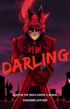 Alastor the Radio Demon x Reader: Darling by KarismaPlatform