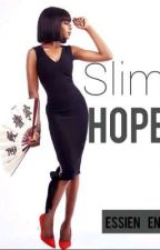 Slim Hope by Essien_Eno