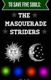 TSFS: The Masquerade Striders cover