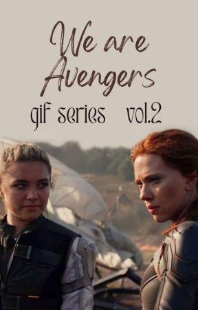 𝐖𝐄 𝐀𝐑𝐄 𝐀𝐕𝐄𝐍𝐆𝐄𝐑𝐒 ↝ gif series vol.2 by LauraTylerJosh