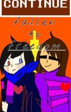 Fallen to freedom by absolutelYin-Sane