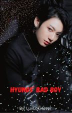 Hyungs' Bad Boy (Rewriting) by LuvLoki4ever