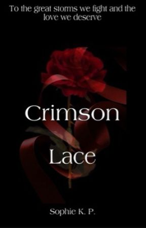 Crimson Lace by sophkpwriting