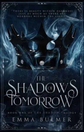 The Shadows of Tomorrow by embookss