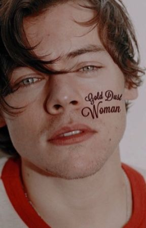 gold dust woman ➪ h.s. by holdingholland