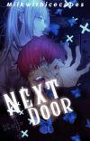 Tendou x reader | Next Door cover