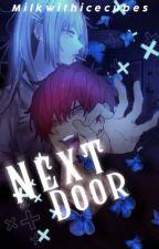 Tendou x reader | Next Door by BigBootyBokuto_