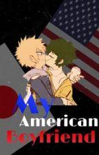My American Boyfriend (Bakudeku) by Bakudeku_Lovechild