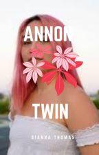 annon twin by QueenSiannaTheNerd
