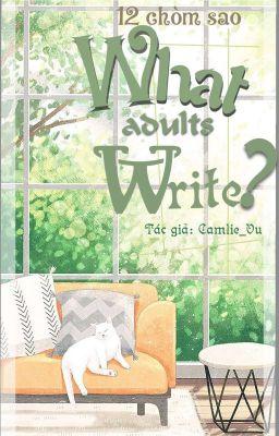 Đọc truyện [12 chòm sao - Text] What adults write?