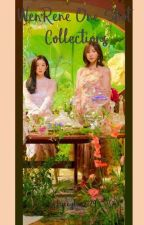 WenRene Oneshot Collection. by bunnybae2129
